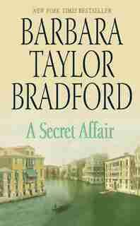 A Secret Affair by Barbara Taylor Bradford