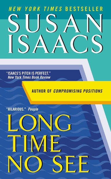 Long Time No See by Susan Isaacs