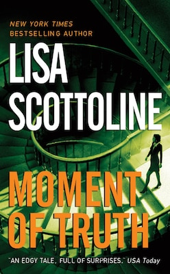 Book Moment Of Truth by Lisa Scottoline