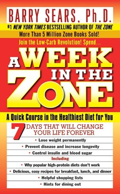 Book A Week In The Zone by Barry Sears