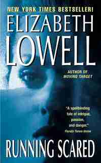 Running Scared by Elizabeth Lowell