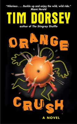 Book Orange Crush by Tim Dorsey