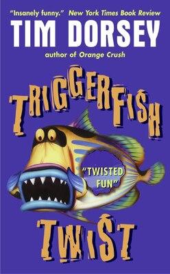 Book Triggerfish Twist by Tim Dorsey