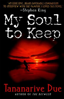 Book My Soul To Keep by Tananarive Due