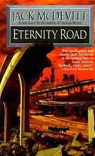 Eternity Road by Jack Mcdevitt