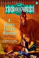 Thoroughbred #01 A Horse Called Wonder: A Horse Called Wonder