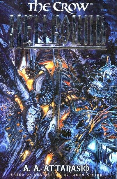Crow, The: Hellbound: Hellbound by A. A Attanasio