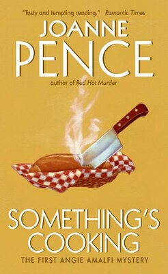 Book Something's Cooking: An Angie Amalfi Mystery by Joanne Pence