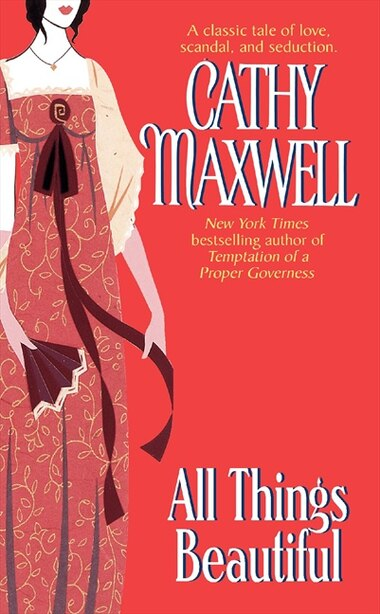 All Things Beautiful by Cathy Maxwell