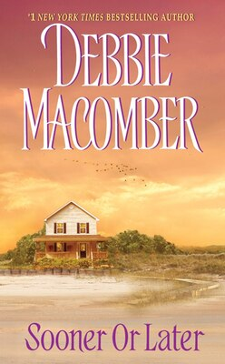 Book Sooner Or Later by Debbie Macomber