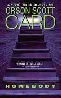 Homebody: A Novel by Orson Scott Card