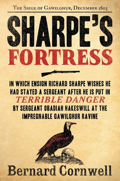 Sharpe's Fortress: The Siege of Gawilghur, December 1803 by BERNARD CORNWELL