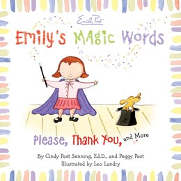 Book Emily's Magic Words: Please, Thank You, and More by Cindy Post Senning