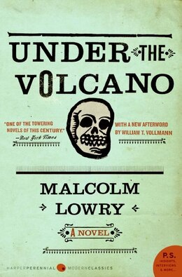 Book Under The Volcano: A Novel by Malcolm Lowry