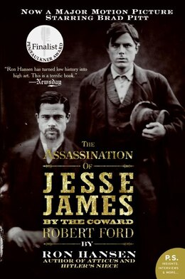 Book The Assassination Of Jesse James By The Coward Robert Ford: A Novel by Ron Hansen
