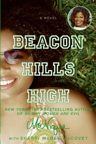 Beacon Hills High: A Novel by Monique I Mo'nique