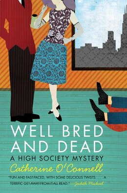 Book Well Bred And Dead: A High Society Mystery by Catherine O'connell