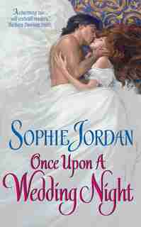 Once Upon A Wedding Night by Sophie Jordan