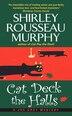 Cat Deck The Halls: A Joe Grey Mystery by Shirley Rousseau Murphy