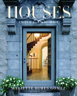 Houses: Inside and Out