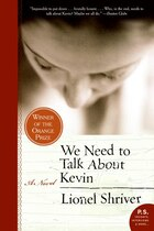 We Need To Talk About Kevin: A Novel