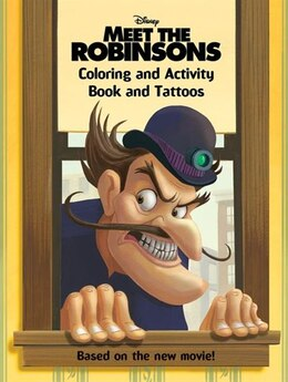 Book Meet The Robinsons: Coloring And Activity Book And Tattoos by Cynthia Hands