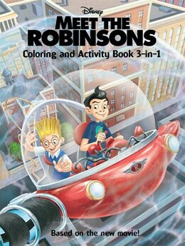 Book Meet The Robinsons: Coloring And Activity Book 3-in-1 by Cynthia Hands