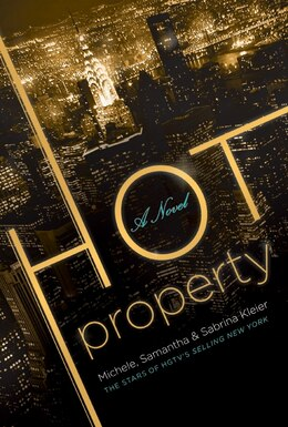 Book Hot Property: A Novel by Michele Kleier
