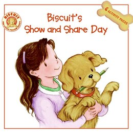 Book Biscuit's Show And Share Day by Alyssa Satin Capucilli