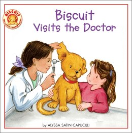 Book Biscuit Visits the Doctor by Alyssa Satin Capucilli
