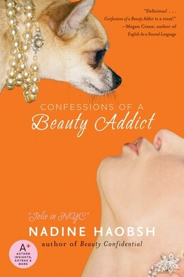 Book Confessions of a Beauty Addict by Nadine Haobsh