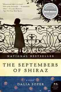 The Septembers Of Shiraz: A Novel by Dalia Sofer