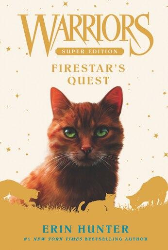 Warriors Super Edition: Firestar's Quest: Firestar's Quest by Erin Hunter