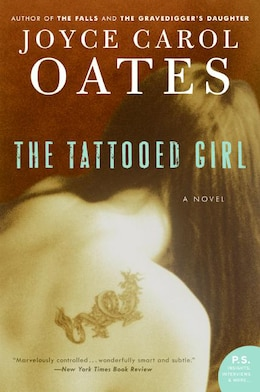Book The Tattooed Girl: A Novel by Joyce Carol Oates