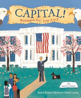 Book Capital!: Washington D.C. from A to Z by Laura Krauss Melmed