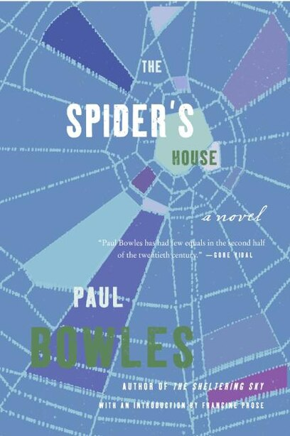 Spider's House: A Novel by Paul Bowles