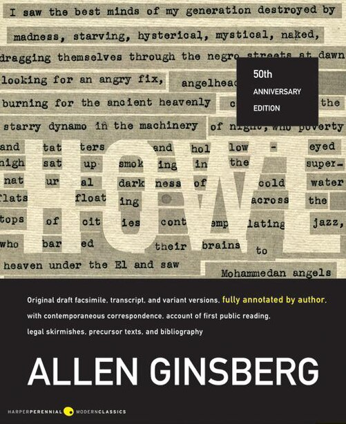 Howl: Original Draft Facsimile, Transcript, and Variant Versions, Fully Annotated by Author, with Contemp by Allen Ginsberg