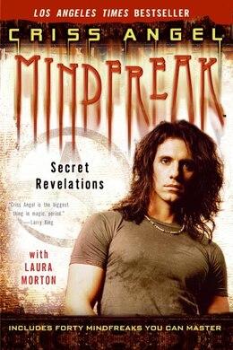 Book Mindfreak: Secret Revelations by Criss Angel
