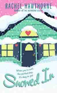 Snowed In by Rachel Hawthorne