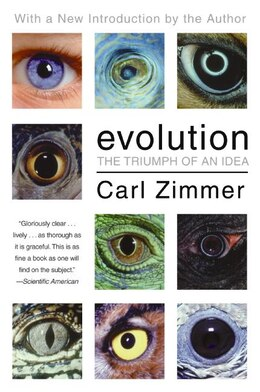 Book Evolution: The Triumph of an Idea by Carl Zimmer