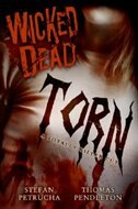 Wicked Dead 2 Torn by Stefan Petrucha