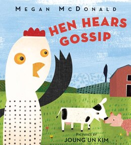 Book Hen Hears Gossip by Megan Mcdonald