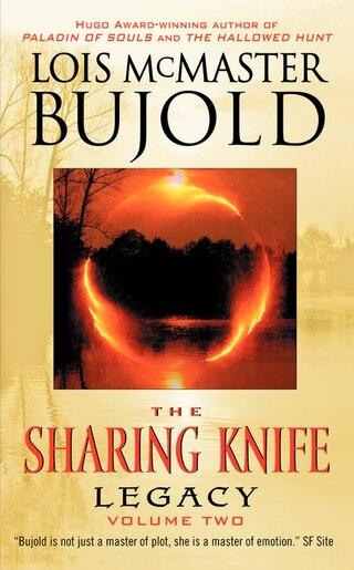 The Sharing Knife Volume Two: Legacy by Lois Mcmaster Bujold