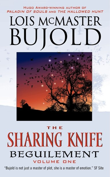 The Sharing Knife Volume One: Beguilement by Lois Mcmaster Bujold