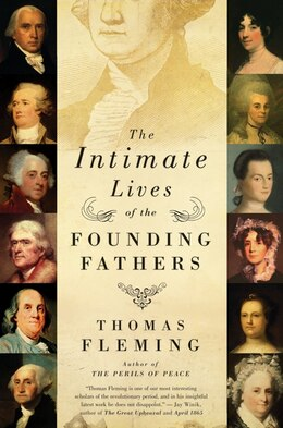 Book The Intimate Lives of the Founding Fathers by Thomas Fleming