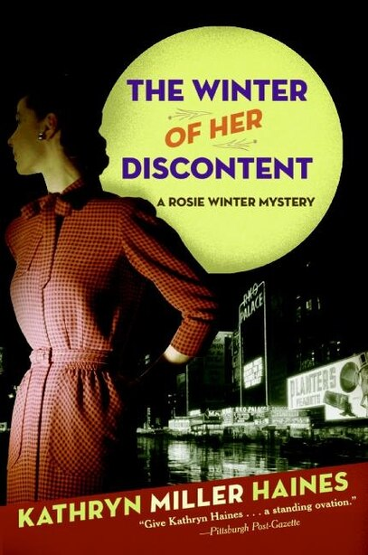The Winter Of Her Discontent: A Rosie Winter Mystery by Kathryn Miller Haines