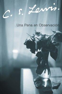 Book Una Pena En Observacion by C. S. Lewis