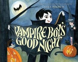 Book Vampire Boy's Good Night by Lisa Brown