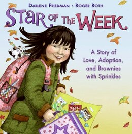 Book Star Of The Week: A Story of Love, Adoption, and Brownies with Sprinkles by Darlene Friedman