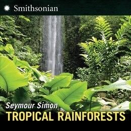 Book Tropical Rainforests by Seymour Simon